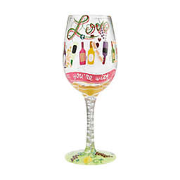 """Lolita® """"Love the Wine You're With"""" Wine Glass"""