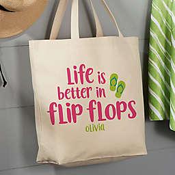 """Life is Better in Flip Flops"" Tote Bag in Tan"