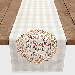"Designs Direct ""Friends are the Family You Choose"" Table Runner in Grey"