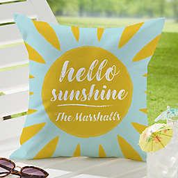 """Hello Sunshine"" Square Outdoor Throw Pillow"