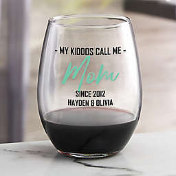 My Squad Calls Me 21 oz. Stemless Wine Glass