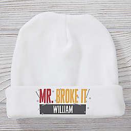 Size 0-6M Mr. Broke It Baby Hat