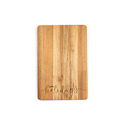"Core Kitchen™ 12-Inch x 18-Inch ""Happy Holidays"" Acacia Cutting Board"