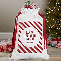 Santa, I've Been Good Canvas Drawstring Santa Sack