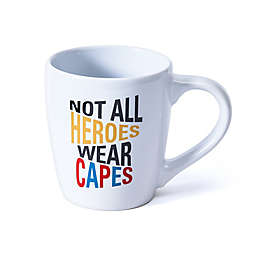 """""""Not All Heroes Wear Capes"""" Coffee Mug in White"""