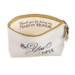 "Lillian Rose™ ""BeYouTiful"" Maid of Honor Cosmetic Bag in Ivory"
