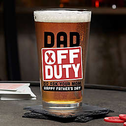 Off Duty Father's Day Personalized Pint Glass