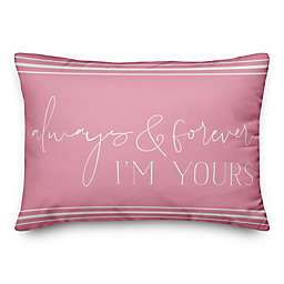 Always Yours 14x20 Throw Pillow