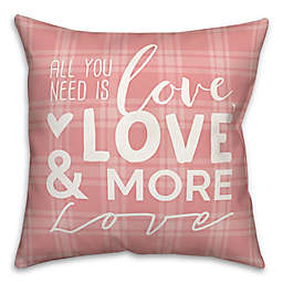 Love and More Love 18x18 Throw Pillow