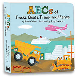 """""""ABCs of Trucks, Boats, Planes and Trains: My First Alphabet Board Book"""" by Ronnie Sellers"""