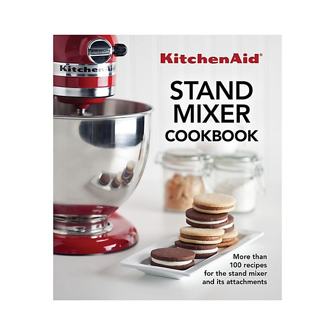 Alternate image 1 for KitchenAid® The Complete KitchenAid Stand Mixer Cookbook