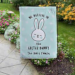 """""""We Believe in the Easter Bunny"""" 17.25-Inch Outdoor Easter Garden Flag"""
