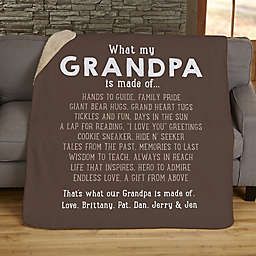 What Grandpas Are Made Of 50-Inch x 60-Inch Personalized Sherpa Blanket
