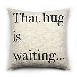 Bee & Willow™ Hug Waiting Square Throw Pillow in Coconut Milk