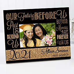 Our Future is Before Us 4-Inch x 6-Inch Graduation Picture Frame