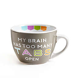 """Gift Craft """"MY BRAIN HAS TOO MANY TABS OPEN"""" Cappuccino Mug in Grey"""