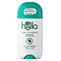 Hello® 2.6 oz. White Sage + Eucalyptus Deodorant with Shea Butter
