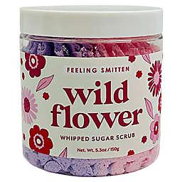 Feeling Smitten 5.3 oz. Wild Flower Whipped Sugar Scrub