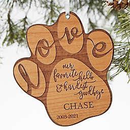 Hardest Goodbye Wood Pet Memorial Ornament