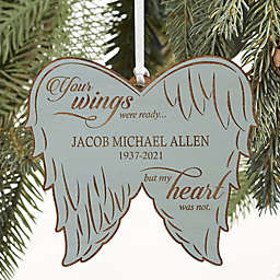 Your Wings Were Ready Personalized Memorial Ornament Collection