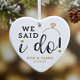 """""""I Do"""" Glossy 3.25-Inch 1-Sided Personalized Heart Ornament"""