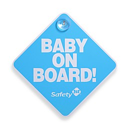 Safety 1st®  Baby On Board Sign
