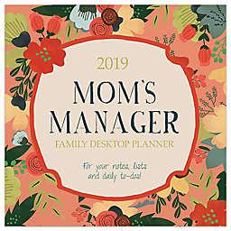 Mom's Manager 2019 Daily Desktop Calendar