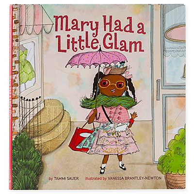 """Mary Had a Little Glam"" by Tammi Sauer"