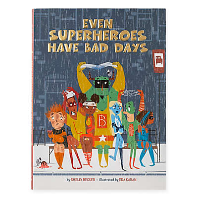 """Even Superheros Have Bad Days"" by Shelly Becker"