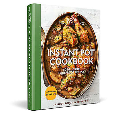 "Sterling Publishings ""Good Housekeeping Instant Pot® Cookbook"""