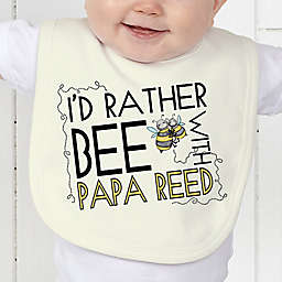 I'd Rather Bee With Baby Bib