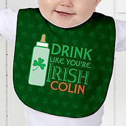 Drink Like You're Irish Baby Bib