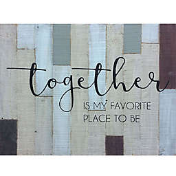 "Bee & Willow™ Home ""Together"" Sentiment 21-Inch x 27-Inch Wooden Wall Art"