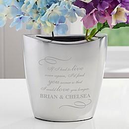Love You Longer Aluminum Vase