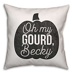 """""""Oh My Gourd, Becky"""" Square Throw Pillow"""