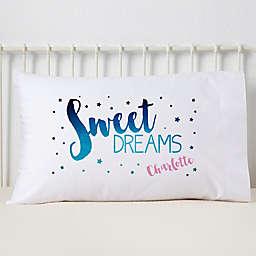 Sweet Dreams Pillowcase