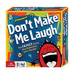 Zobmondo Don't Make Me Laugh