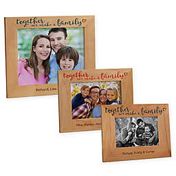 Together We Make A Family Wood Picture Frame