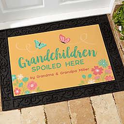 Grandchildren Spoiled Here Doormat