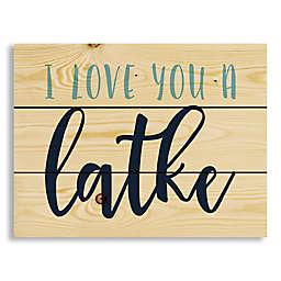 "Designs Direct "" I Love You a Latke"" 14-Inch x 10.69-Inch Wood Wall Art"