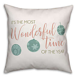 """Designs Direct """"It's the Most Wonderful Time of the Year"""" Square Throw Pillow"""