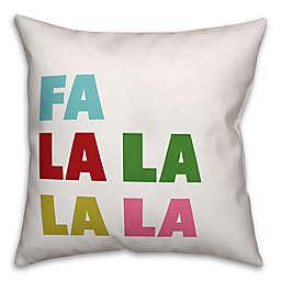 """Designs Direct """"Fa La La La La"""" Square Throw Pillow"""