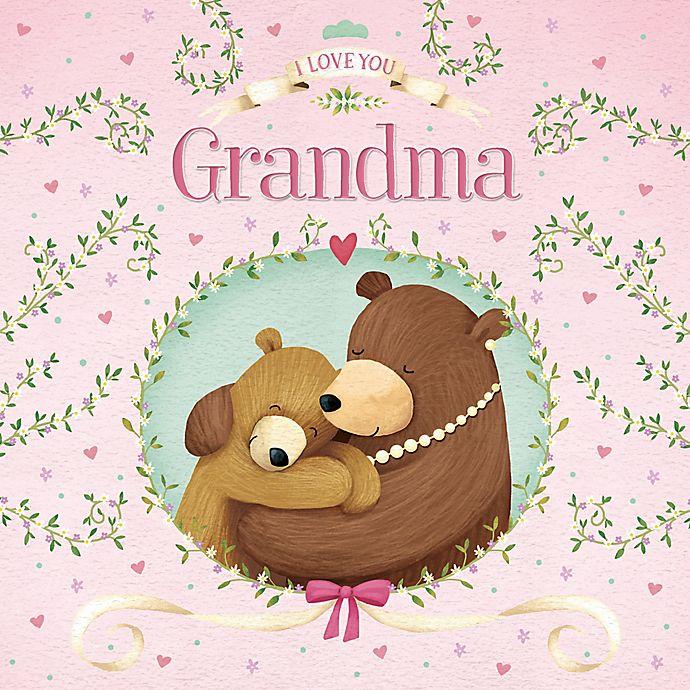 "Alternate image 1 for ""I Love You Grandma"" by IglooBooks"