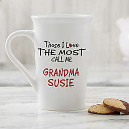 Personalized Those I Love The Most Latte Mug 16 oz