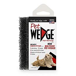 Pet Wedge® Mini Pocket Hair Remover