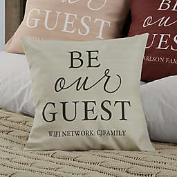 Personalized Be Our Guest Throw Pillow