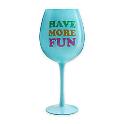 dci HAVE MORE FUN XL Wine Glass in Blue