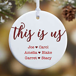1-Sided This Is Us Personalized Ornament- Small