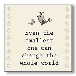 """Even the Smallest One"" 5-Inch Square Wood Wall Art"