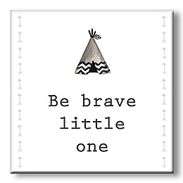 """Be Brave Little One"" 5-Inch Square Wood Wall Art"